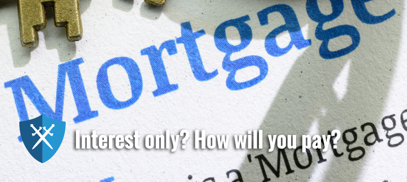 Six ways to pay off your interest only mortgage