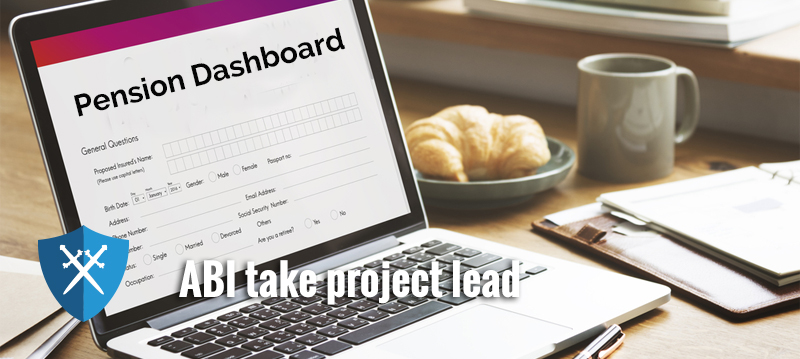 ABI takes lead in pensions dashboard project